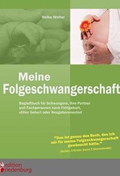 Buchdeckel von Meine Folgeschwangerschaft - Begleitbuch für Schwangere, ihre Partner und Fachpersonen nach Fehlgeburt, stiller Geburt oder Neugeborenentod