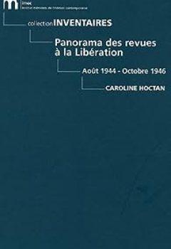 Livres Couvertures de Panorama des revues à la Libération : Août 1944 - Octobre 1946
