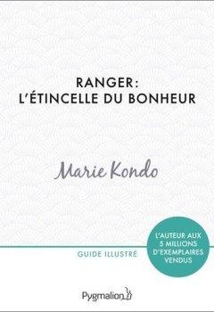 Livres Couvertures de Ranger: l'étincelle du bonheur