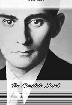 Livres Couvertures de Franz Kafka: The Complete Novels (The Trial, The Castle, Amerika) (English Edition)