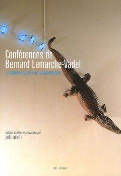 Livres Couvertures de Conférences de Bernard Lamarche-Vadel : La bande-son de l'art contemporain (1 CD MP3)