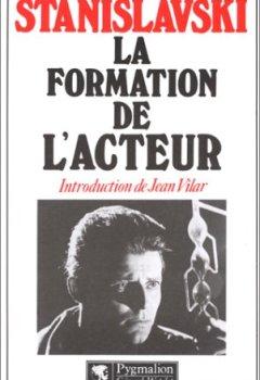 Livres Couvertures de La formation de l'acteur