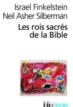 Livres Couvertures de Les rois sacrés de la Bible: À la recherche de David et Salomon