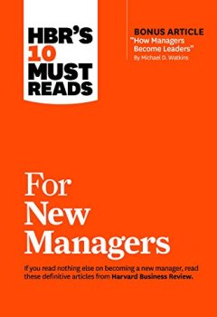 Livres Couvertures de HBR's 10 Must Reads for New Managers: Bonus Article--How Managers Become Leaders by Michael D. Watkins