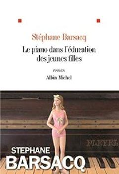 Livres Couvertures de Le piano dans l'éducation des jeunes filles
