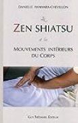 Le zen shiatsu et les mouvements intérieurs du corps