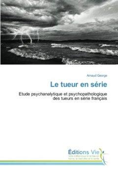 Telecharger Le Tueur En Serie Pdf Ebook En Ligne Arnaud George