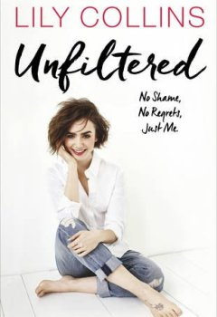 Livres Couvertures de Unfiltered: No Shame, No Regrets, Just Me