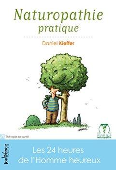 Livres Couvertures de Naturopathie pratique (nouvelle édition)