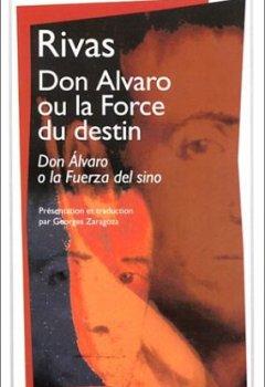 Livres Couvertures de Don Alvaro ou la Force du destin (bilingue espagnol - français)