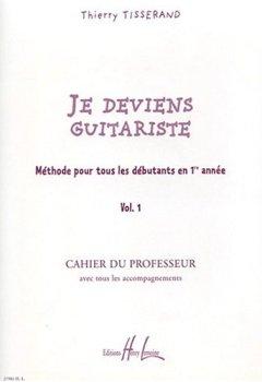 Livres Couvertures de Je deviens guitariste Volume 1 professeur