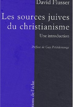 Livres Couvertures de Les Sources juives du christianisme primitif : Une introduction