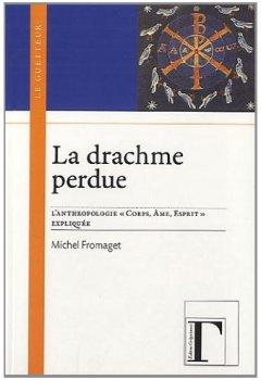 Livres Couvertures de La drachme perdue : L'anthropologie