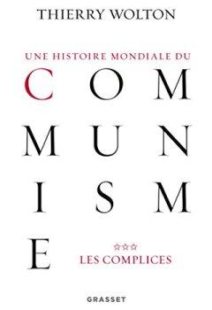 Livres Couvertures de Une histoire mondiale du communisme, tome 3: Les complices