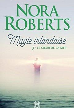 Livres Couvertures de Magie irlandaise (Tome 3) - Le cœur de la mer