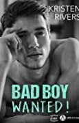 Bad Boy Wanted !
