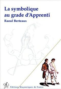 Livres Couvertures de La symbolique au grade d'Apprenti