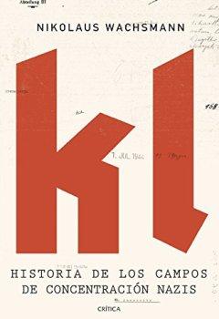 Portada del libro deKL: Historia de los campos de concentración nazis