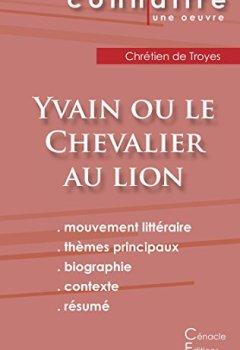 Livres Couvertures de Fiche de lecture Yvain ou le Chevalier au lion de Chrétien de Troyes (Analyse littéraire de référence et résumé complet)