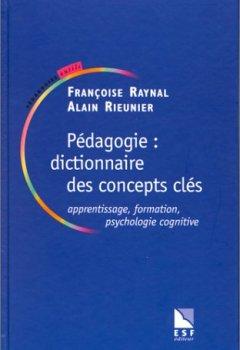 Livres Couvertures de Pédagogie, dictionnaire des concepts clés