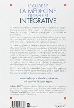 Livres Couvertures de Le guide de la médecine globale et intégrative : Toutes les médecines qui vont changer votre vie