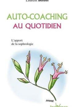 Livres Couvertures de Auto-coaching au quotidien : L'apport de la sophrologie