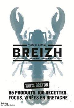 Livres Couvertures de Breizh - Un panorama contemporain de la gastronomie bretonne