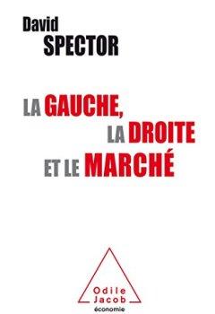 Livres Couvertures de La Gauche , la Droite et le Marché