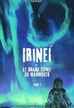 Livres Couvertures de Irineï et le Grand Esprit du mammouth, tome 1 (1)