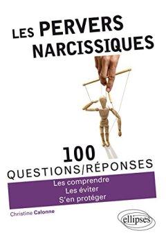 Livres Couvertures de Les Pervers Narcissiques 100 Questions/Réponses