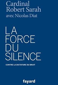 Livres Couvertures de La Force du silence