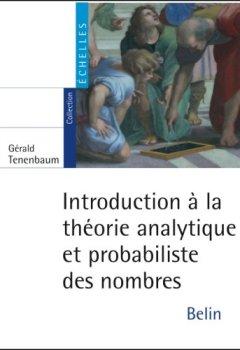 Livres Couvertures de Introduction à la théorie analytique et probabiliste des nombres