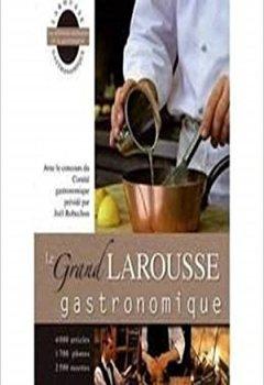 Livres Couvertures de le grand larousse gastronomique