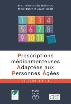 Livres Couvertures de Prescriptions médicamenteuses adaptées aux personnes âgées. Le Guide PAPA