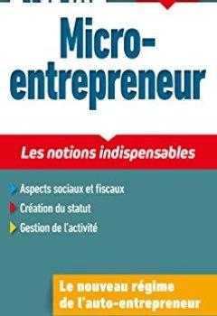 Livres Couvertures de Le Petit Micro-entrepreneur 2018 - Les notions indispensables