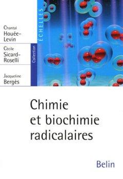 Livres Couvertures de Chimie et Biochimie radicalaires