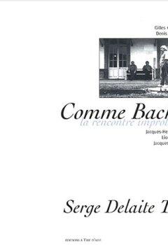 Livres Couvertures de Comme Bach. : La rencontre improbable (1CD audio)