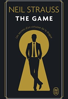 Livres Couvertures de The game : Les secrets d'un Virtuose de la drague