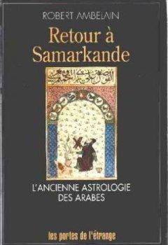 Livres Couvertures de Retour à Samarkande : l'ancienne astrologie des arabes
