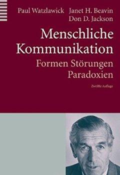 Buchdeckel von Menschliche Kommunikation: Formen, Störungen, Paradoxien