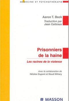 Livres Couvertures de Prisonniers de la haine : Les racines de la violence