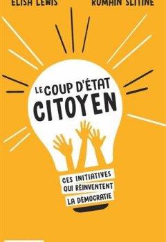 Livres Couvertures de Le coup d'État citoyen