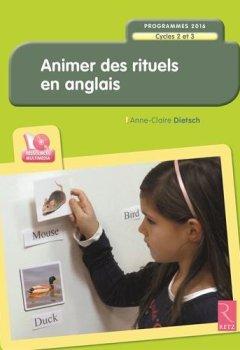 Livres Couvertures de Animer des rituels en anglais - Programmes 2016 (+ CD-Rom)