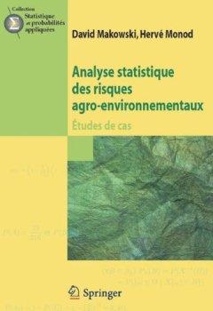 Analyse statistique des risques agro-environnementaux : Etudes de cas
