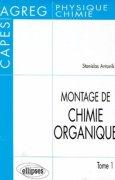 Livres Couvertures de Montage de chimie organique, tome 1 : CAPES - AGREG