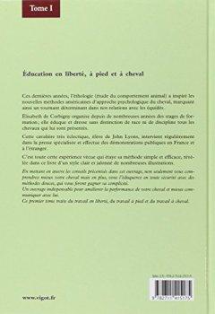 Livres Couvertures de Equitation éthologique : Tome 1, Education en liberté, à pied et à cheval