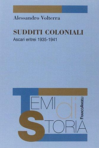 Sudditi coloniali. Ascari eritrei 1935-1941