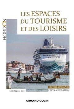 Livres Couvertures de Les espaces du tourisme et des loisirs - Capes/Agrégation Géographie: Capes/Agrégation Histoire-Géographie
