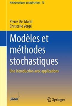 Livres Couvertures de Modèles et méthodes stochastiques: Une introduction avec applications