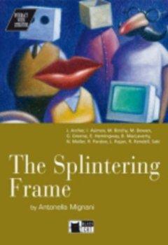 Livres Couvertures de Splintering frame. : Avec cassette